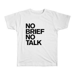 NoBriefNoTalk_mockup_white
