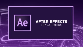 After Effects Tips